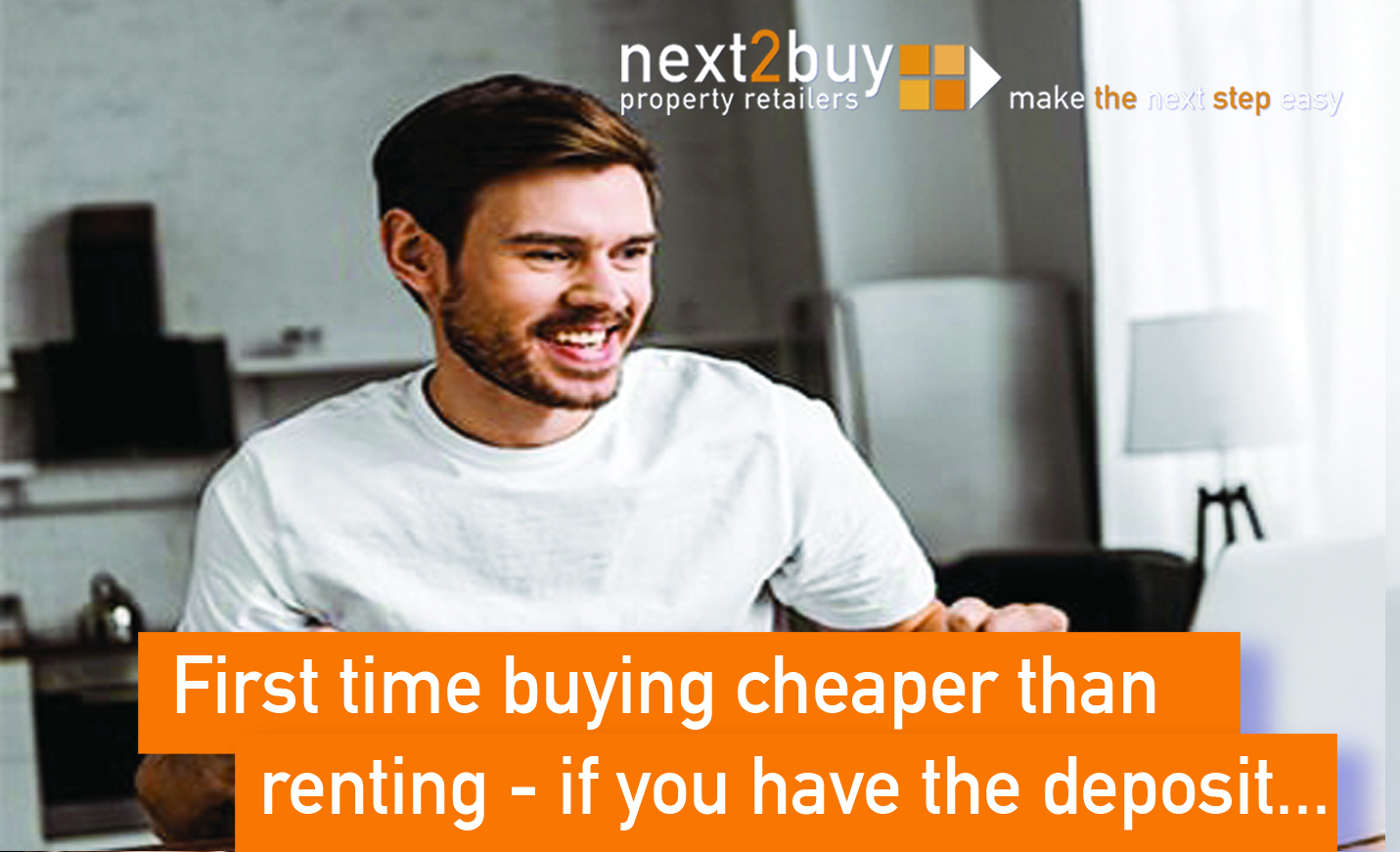 First time buying cheaper than renting - if you have the deposit