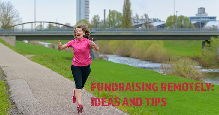 Fundraising remotely: ideas and tips