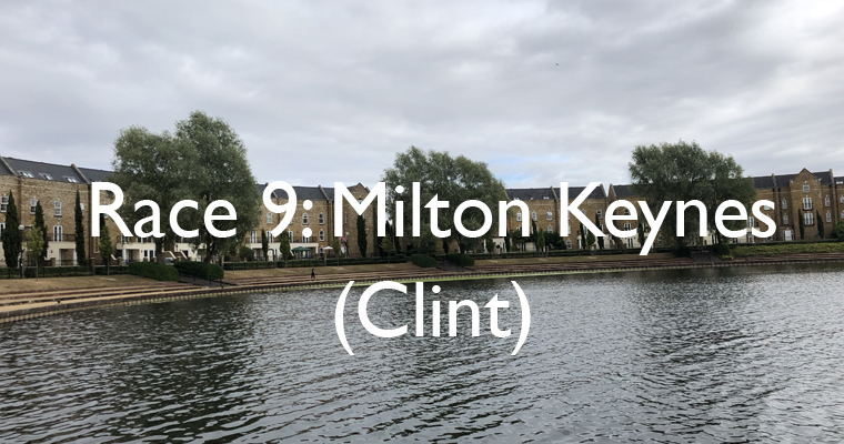 Race 9: Milton Keynes (Clint)