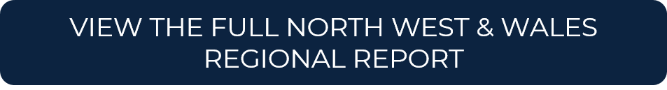 VIEW THE FULL NORTH WEST & WALES REGIONAL REPORT