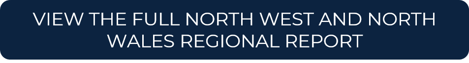 VIEW THE FULL NORTH WEST AND NORTH WALES REGIONAL REPORT