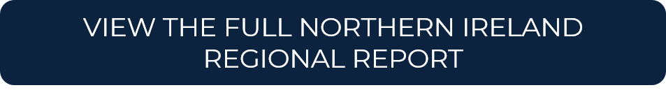 VIEW THE FULL NORTHERN IRELAND REGIONAL REPORT