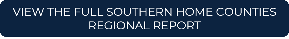 VIEW THE FULL SOUTHERN HOME COUNTIES REGIONAL REPORT