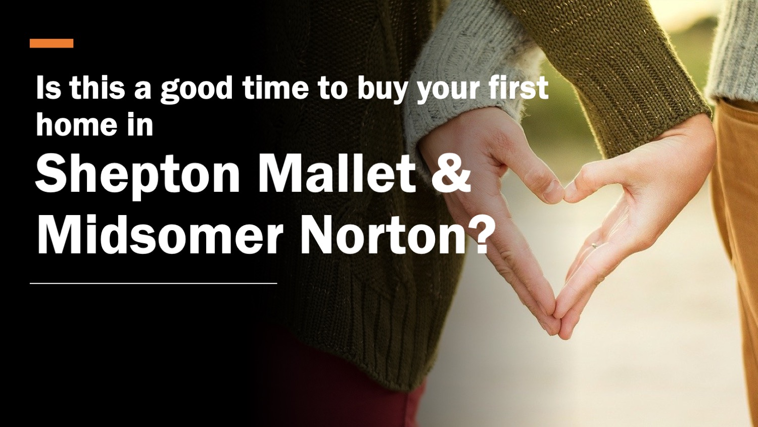 Is This A Good Time to Purchase your First Home in Shepton Mallet and Midsomer Norton?