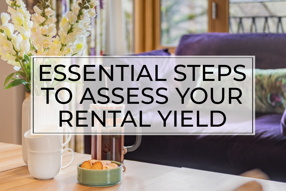 Essential steps to assess your rental yield