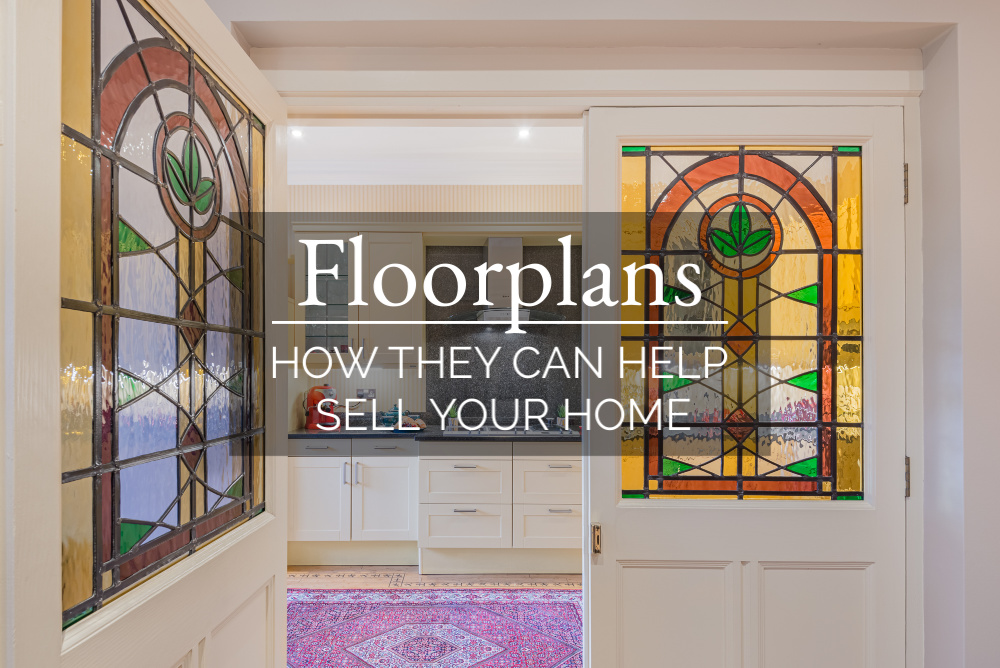 FLOORPLANS - HOW THEY CAN HELP SELL YOUR HOME