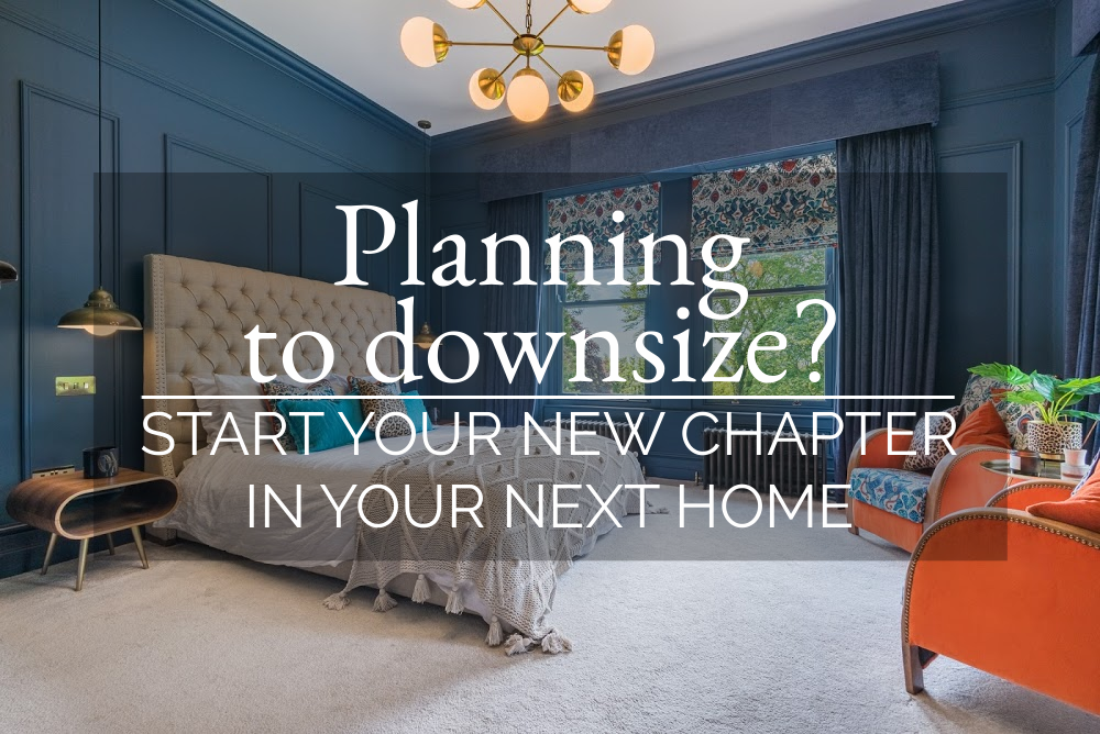 Planning to downsize? Start your new chapter in your next home