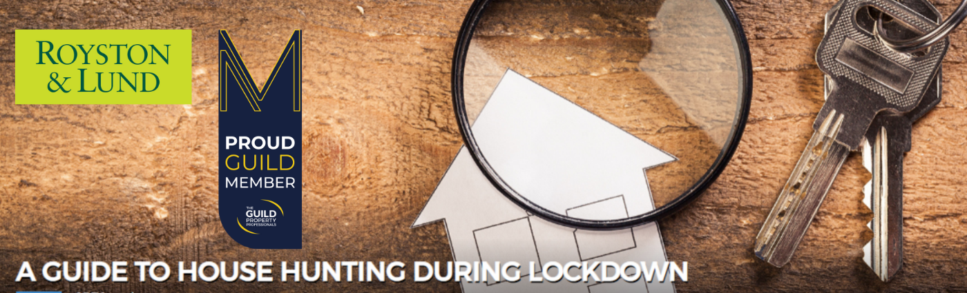 A Guide to House Hunting during lockdown