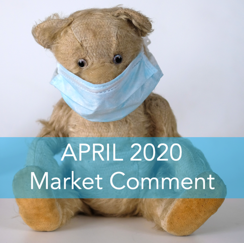 April Market Comment 2020