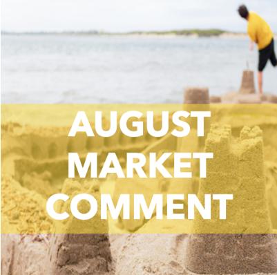 AUGUST 2019 Market Comment