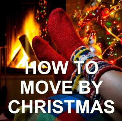 Move By Christmas?