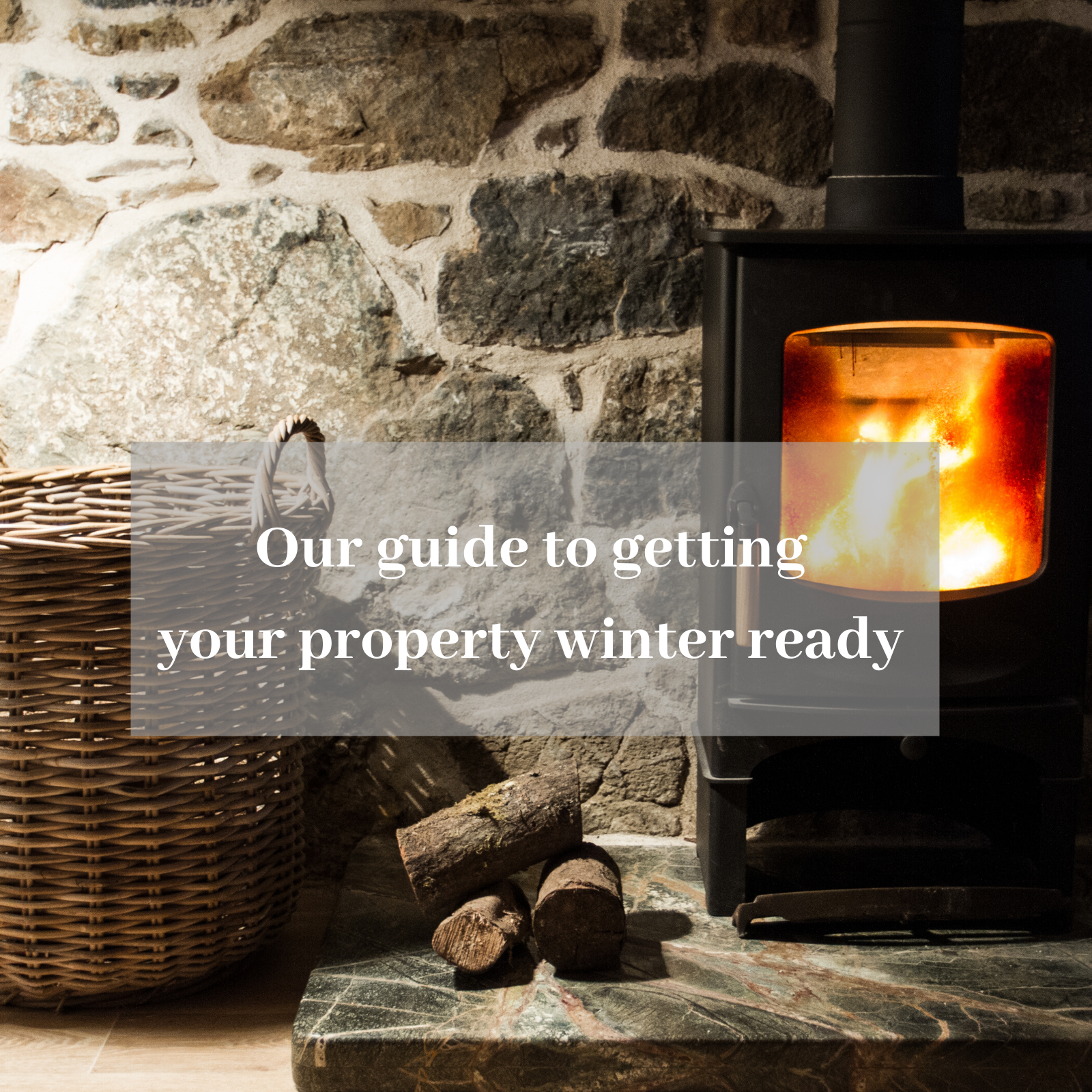 OUR GUIDE  TO GETTING YOUR PROPERTY READY FOR WINTER