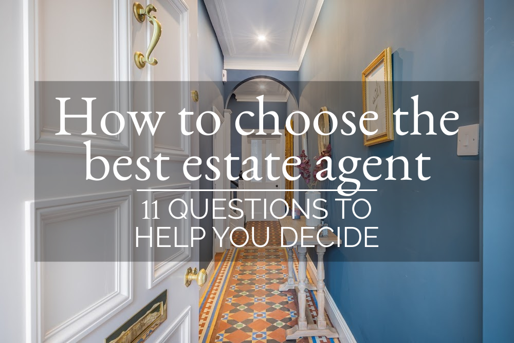How to choose the best estate agent