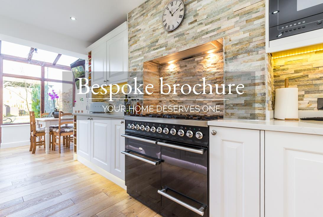 Your home deserves a bespoke brochure