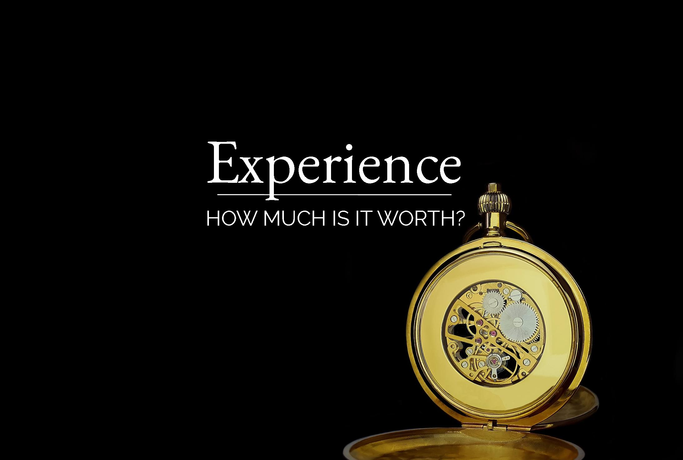 How much is experience worth?