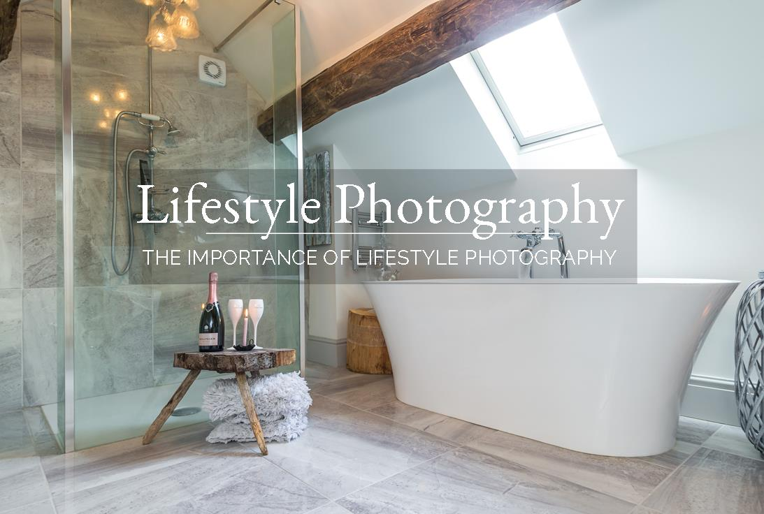 The importance of lifestyle photography