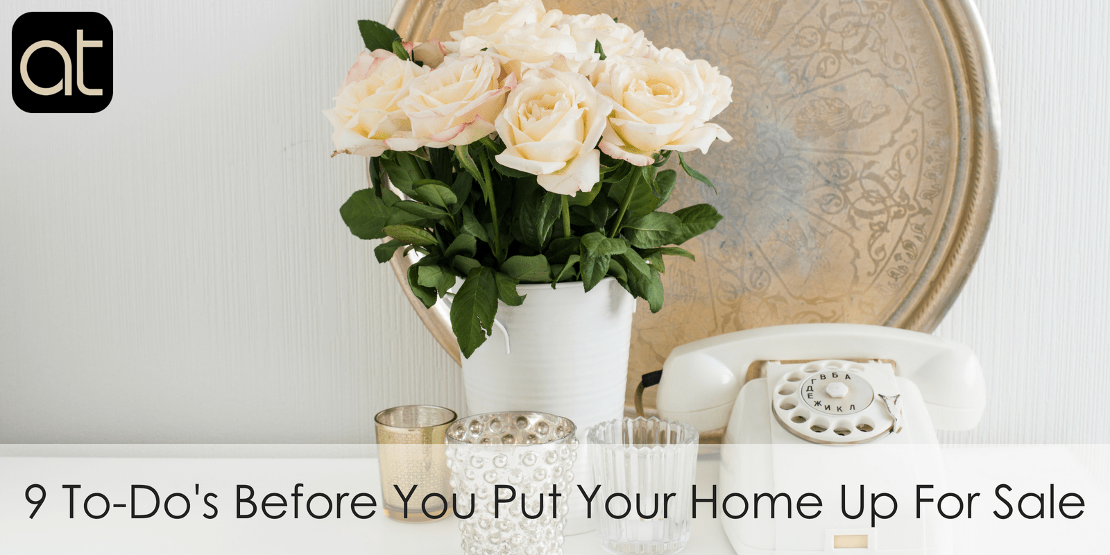 9 To-Do's Before You Put Your Home Up For Sale